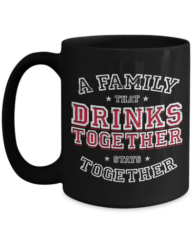A Family That Drinks Together, Stays Together