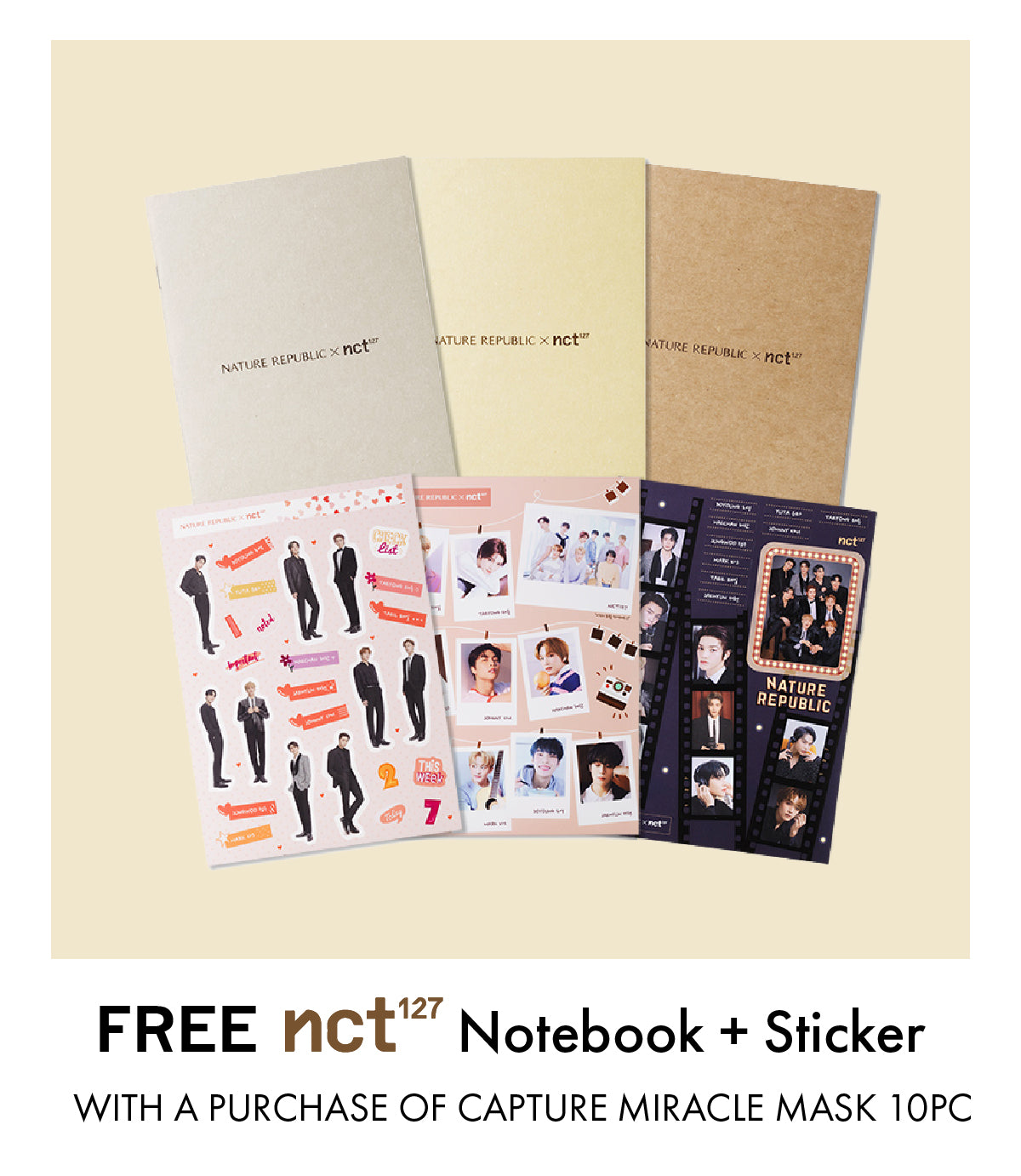 Free NCT127 Notebook and Sticker Set with a purchase of any Capture Miracle Ampoule Mask Sheet 10pc