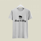 Born To Blog T-Shirt