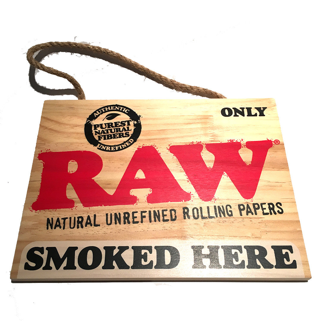 RAW Wooden Sign 'SMOKED HERE'