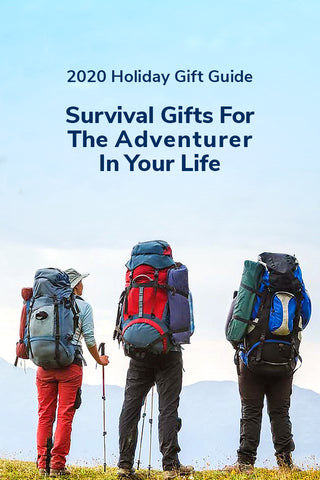 2020 Holiday Gift Guide - Survival Gifts for the Adventurer in your Life