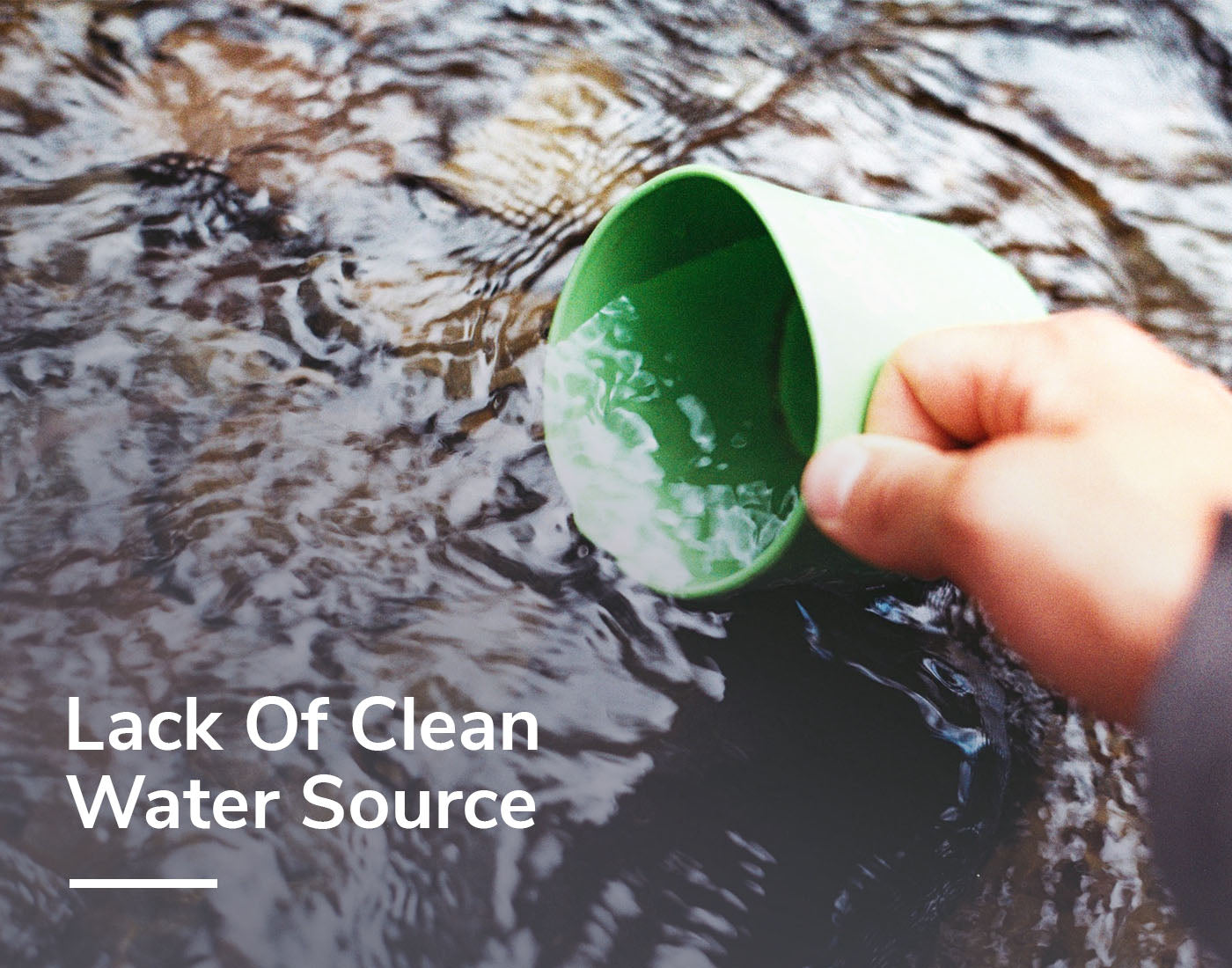Lack Of Clean Water Source