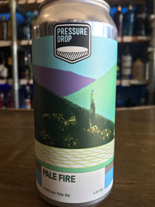 Pressure Drop - Pale Fire