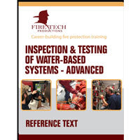 Inspection & Testing of Water-Based Systems Advanced Reference Text
