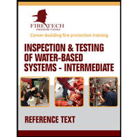Inspection & Testing of Water-Based Systems Intermediate Reference Text