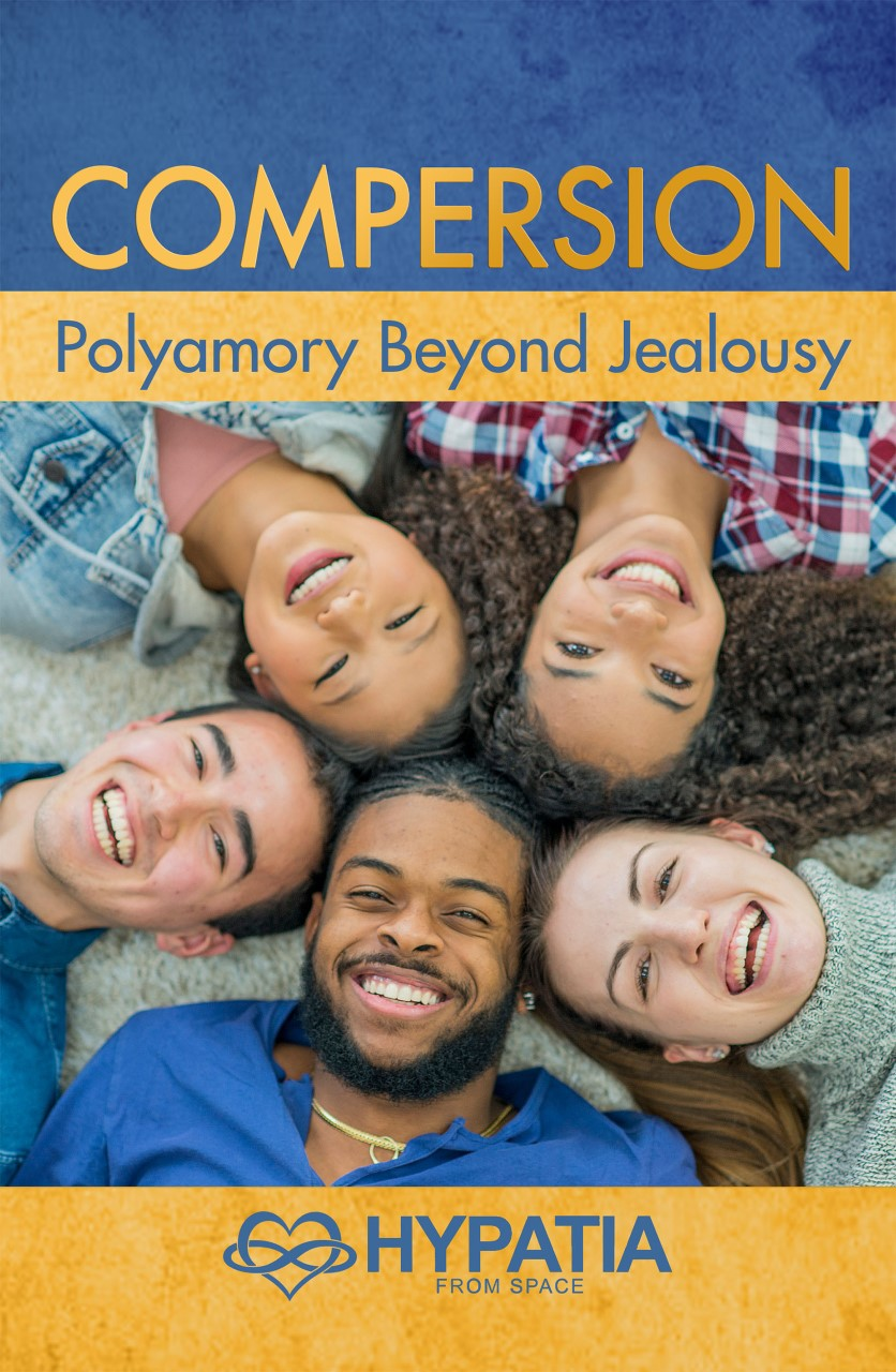 Compersion: Polyamory Beyond Jealously