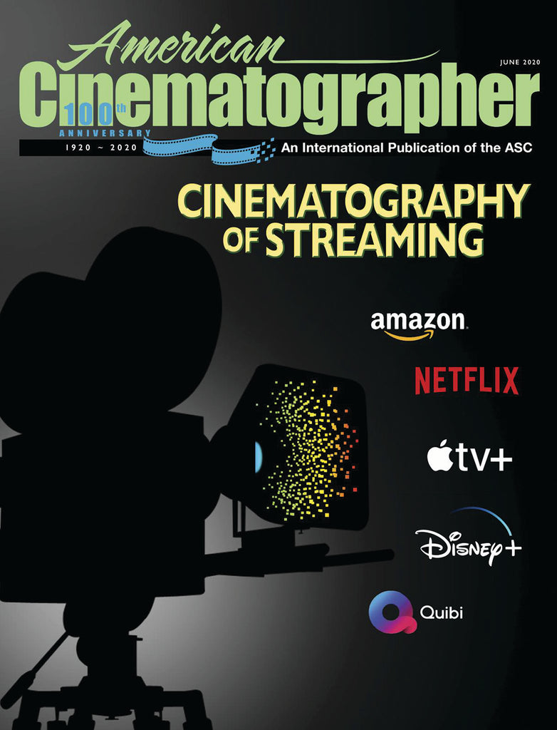2020 / 06 — June Issue of American Cinematographer