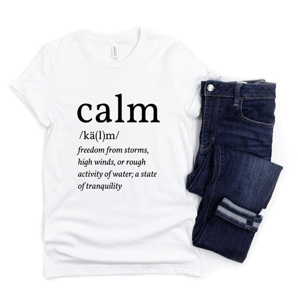 Calm Defined T-Shirt