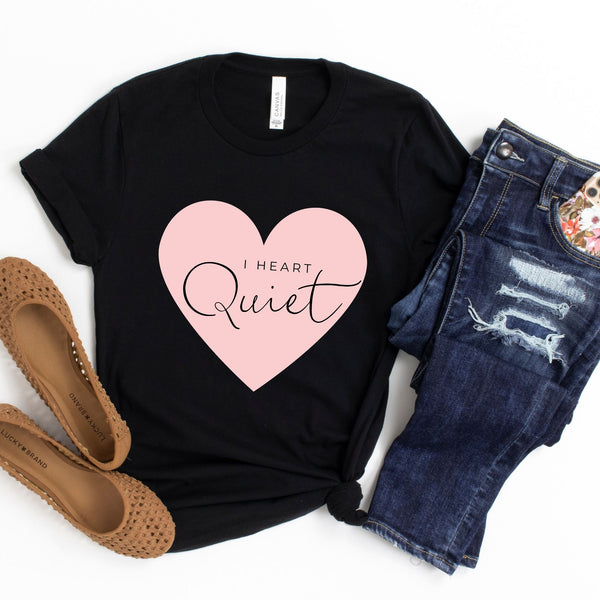 I Heart Quiet T-Shirt