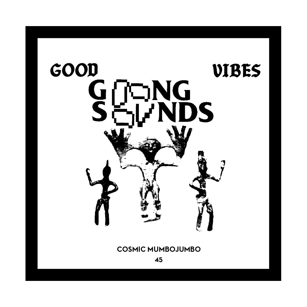 Good Vibes 45 - Mixed by DJ Gong Sounds