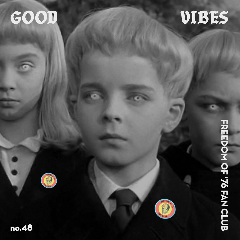 Good Vibes 48 - Mixed By Freedom of '76 Fan Club