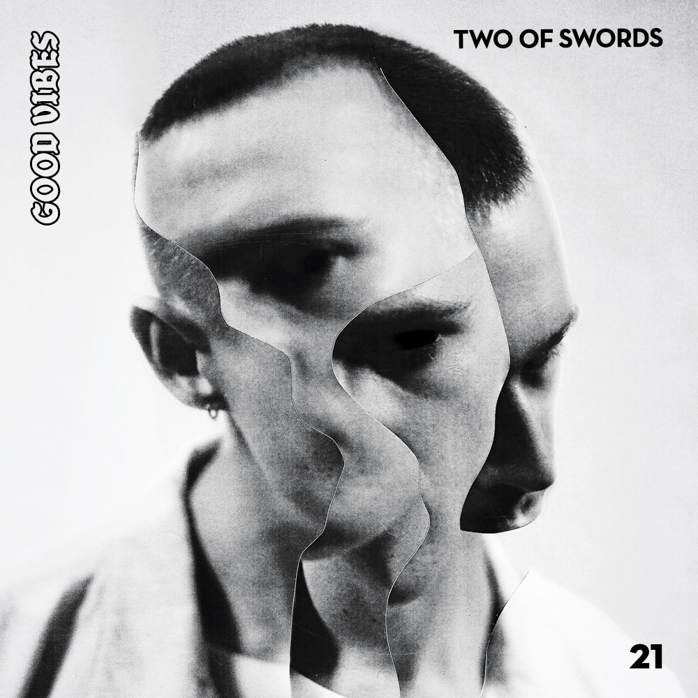 Good Vibes 21 - Mixed by Two Of Swords