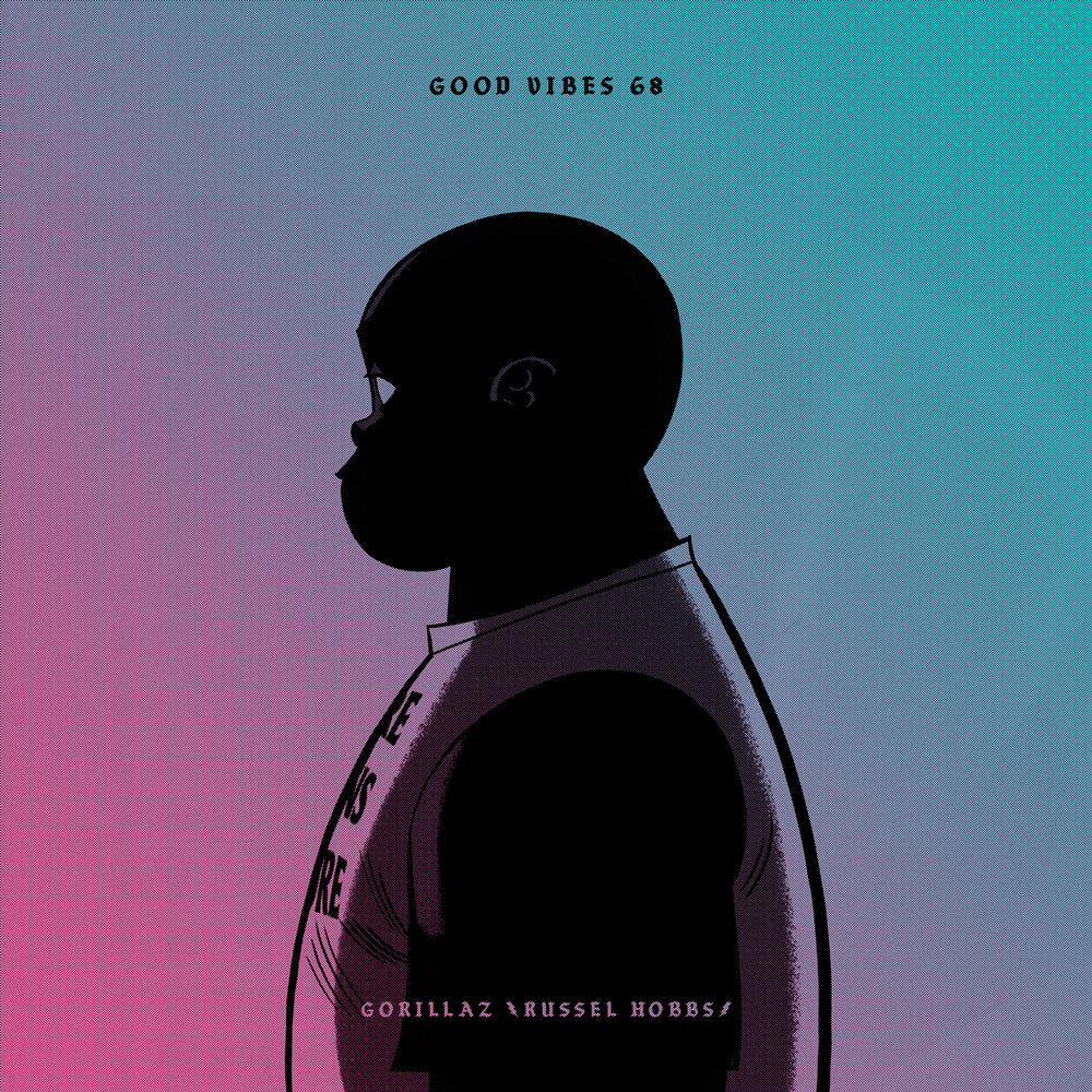 Good Vibes 68 - Mixed by Gorillaz