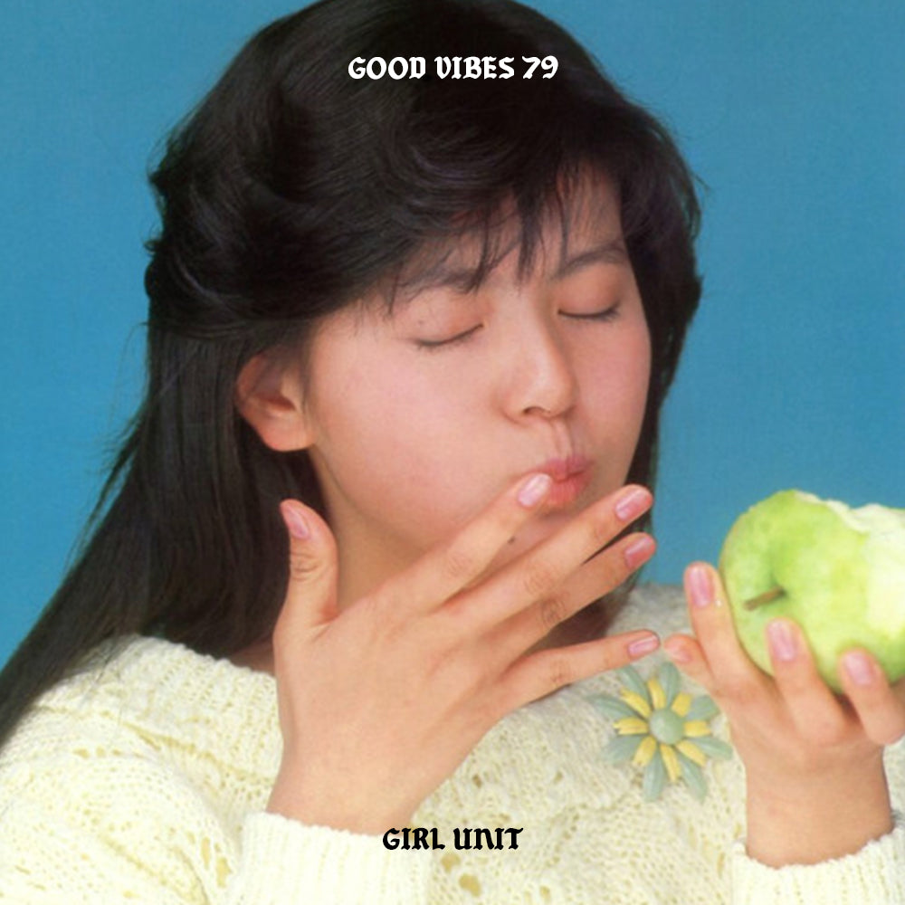 Good Vibes 79 - Mixed by Girl Unit