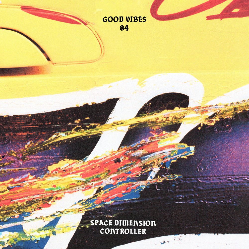Good Vibes 84 - Mixed by Space Dimension Controller