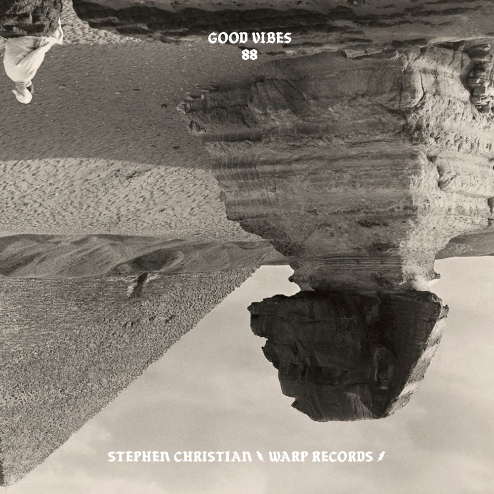 Good Vibes 88 - Mixed by Stephen Christian (WARP Records)