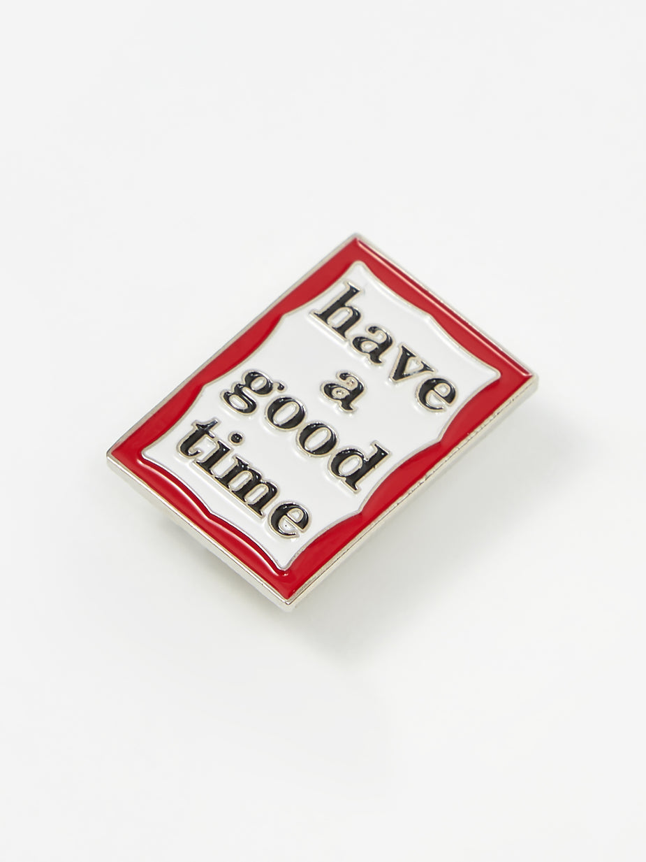Have A Good Time Have A Good Time Frame Pin - Mens