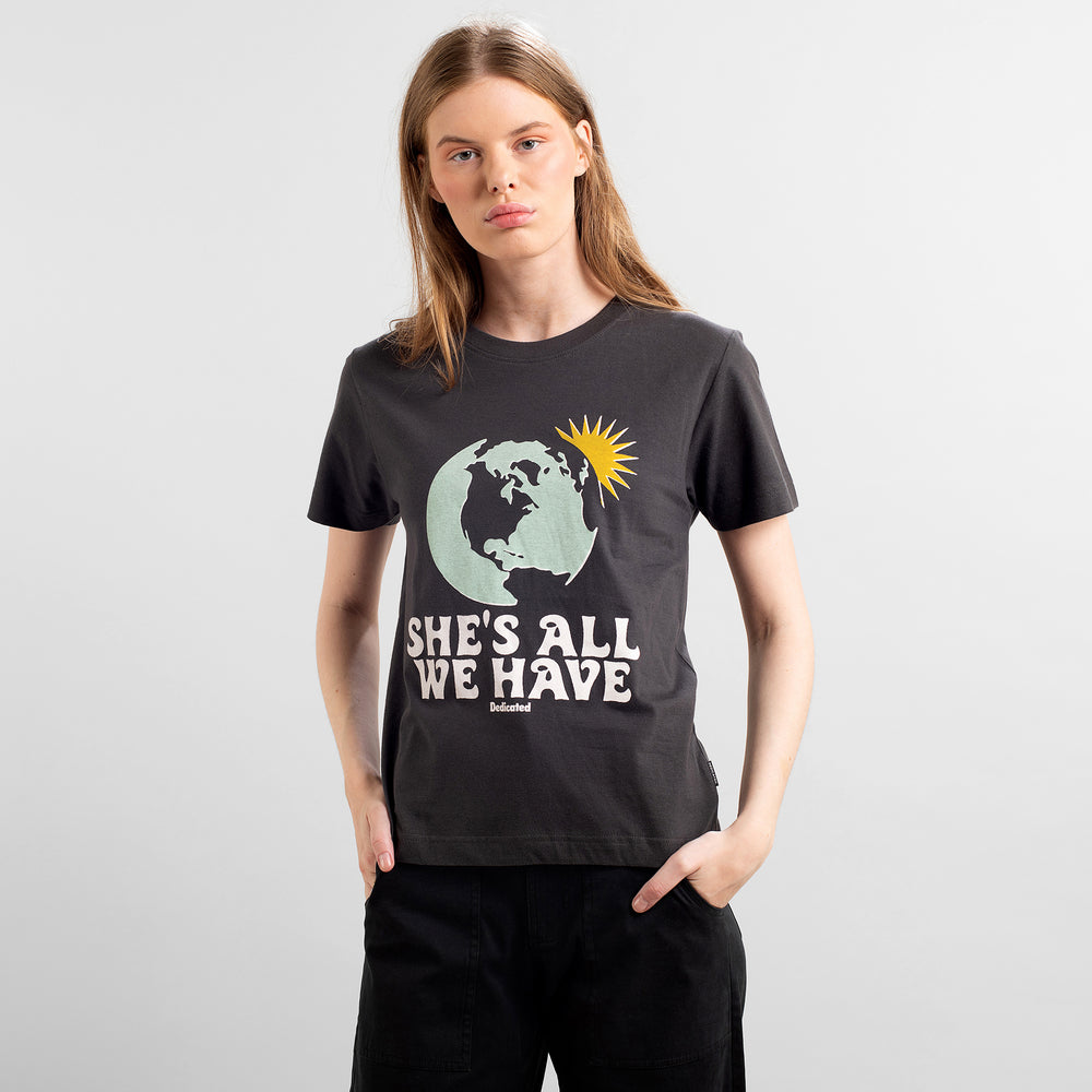 Product Photo of Girl wearing the She's All We Have Mysen T-Shirt by Dedicated.