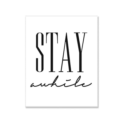 Stay awhile canvas