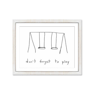 Don´t forget to play