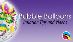 Bubble Balloons Inflation Tips and Videos
