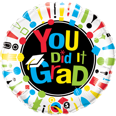 "09"" Round Foil You Did It Grad! #73658 - Each (Pkgd.)"