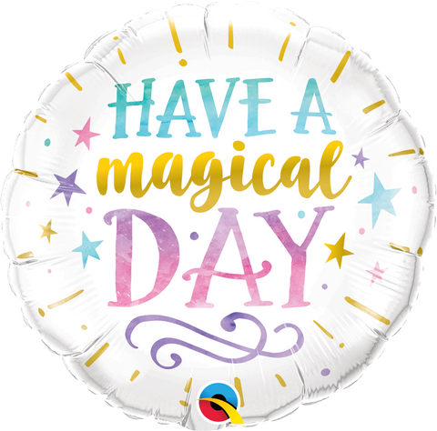 "09"" Round Foil Have a Magical Day #58441 - Each (Unpkgd.)"