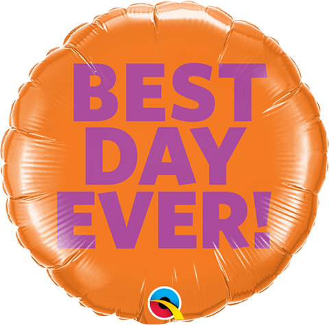 "09"" Round Foil Best Day Ever #58466 - Each (Unpkgd.)"
