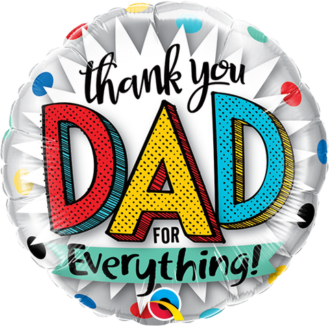 "09"" Round Foil Thank You Dad For Everything! #73651 - Each (Unpkgd.)"