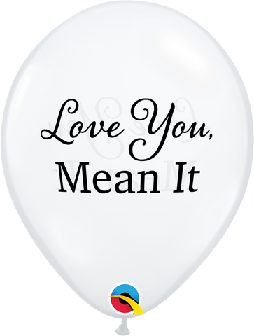 "11"" Round Diamond Clear Simply Love You, Mean It #97143 - Pack of 50"