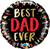 "18"" Round Foil Best Dad Ever #98428 - Each (Pkgd.)"