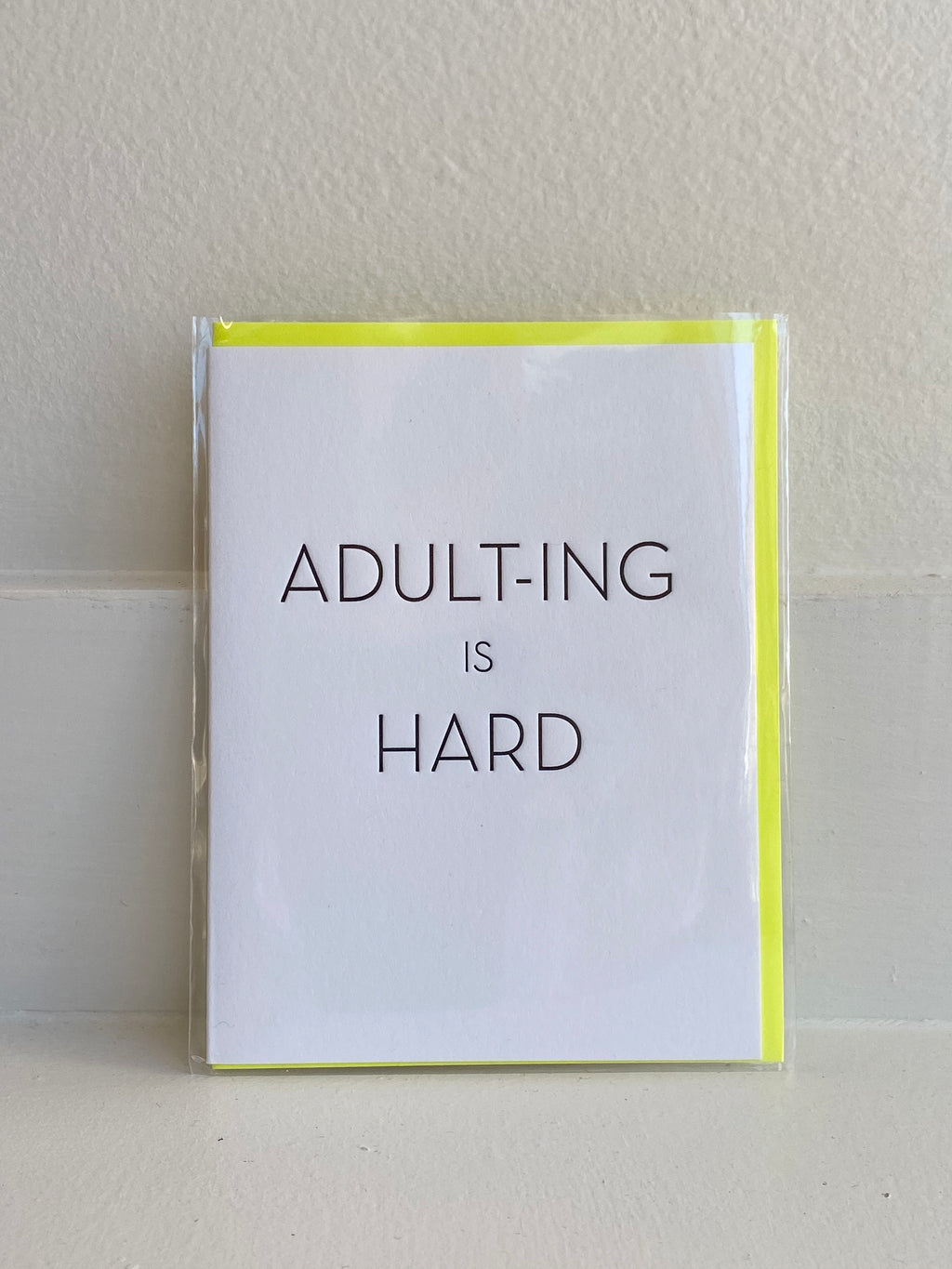 Adulting is Hard Card