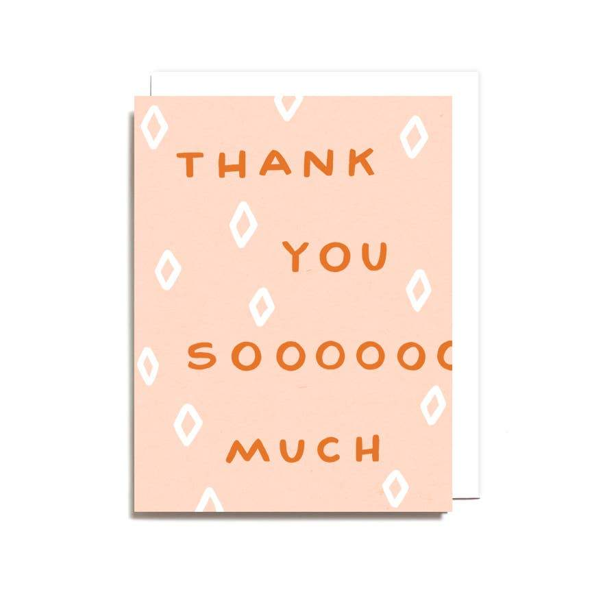 Thank You Soooo Much Greeting Card - Worthwhile Paper -Freehand Market