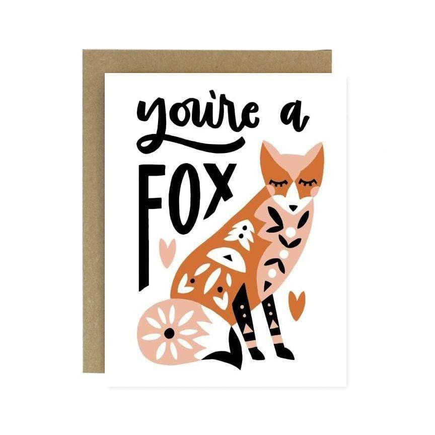 You're A Fox Greeting Card - Worthwhile Paper -Freehand Market