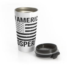 Load image into Gallery viewer, American Prosperity - Travel Mug - America Prosper