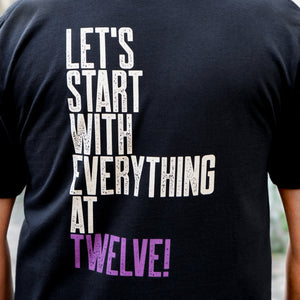 Let's Start At 12 T-Shirt