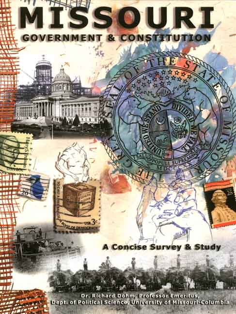 Missouri Government & Constitution: Concise Survey & Study