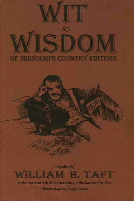 Wit & Wisdom of Missouri's Country Editors