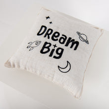 Load image into Gallery viewer, Dream Big Pillow
