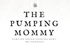 The Pumping Mommy