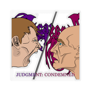 "Judgment: Condemned Sticker - 6"" x 6"""