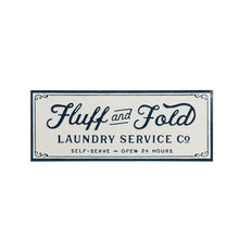 "Load image into Gallery viewer, Enamel ""Fluff and Fold"" Laundry Sign"