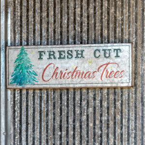 Fresh Cut Christmas Tree Sign