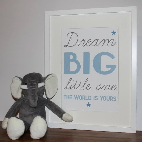 Dream big little one framed baby print in blue