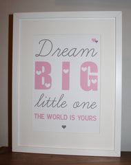 Dream big little one framed baby print in pink