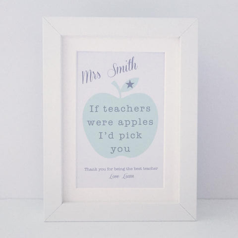 Personalised 'If teachers were apples I'd pick you' mini thank you frame