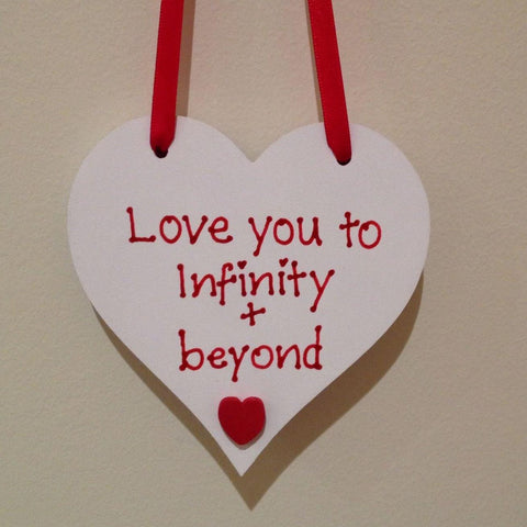 Love You to Infinity and Beyond Heart