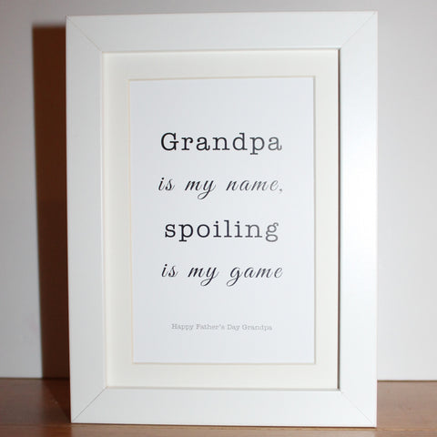 Mini 'Grandpa is my name, spoiling is my game' frame