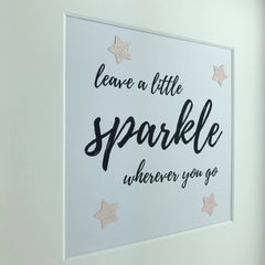 Leave a little sparkle wherever you go framed print | fun saying gift | cute quote | glitter frame