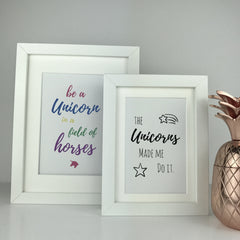 The unicorns made me do it frame | unicorn saying | gift
